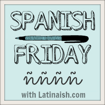 SpanishFriday_Latinaish_2013