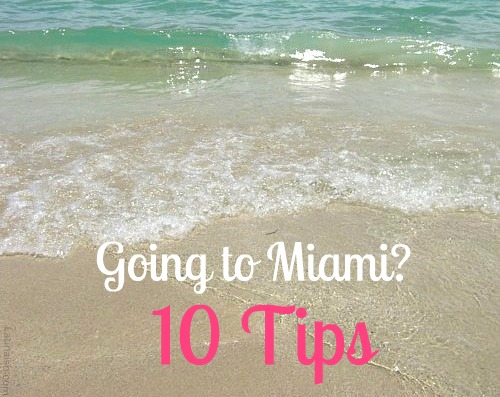 tips going to miami