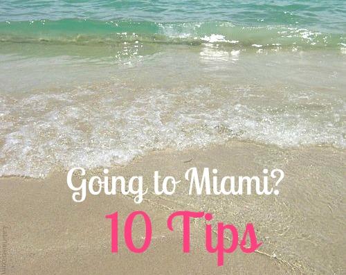 tips going to miami