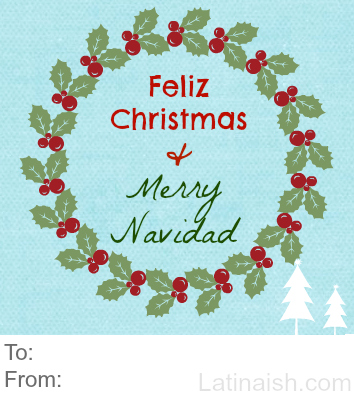 (Free Gift Tag! Go ahead and print this image to attach to gifts for familia y amigos!)