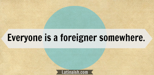 foreigner_latinaish
