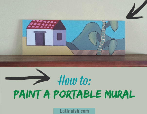 how-to-paint-a-portable-mural-latinaish