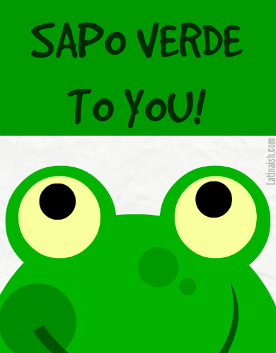 sapo-verde-to-you-card-latinaish